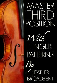 Add Master Third Position with Finger Pattern's by Heather Broadbent to your violin studies and watch your third position skills rapidly progress.