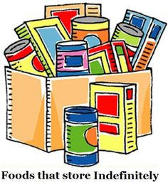 Foods That Store Indefinitely