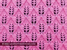 Lace knitting stitch of the Month - August 2015. #1 Fern Lace or Leaf-Patterned stitch