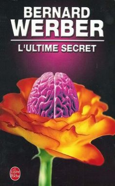 L'ultime secret - Bernard Werber