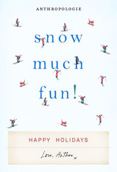 Happy Holidays from Anthropologie. Email Blasts Ideas of Email Blasts - Email Blasts - Ideas of Email Blasts - Happy Holidays from Anthropologie. Email Blasts Ideas of Email Blasts Happy Holidays from Anthropologie. Holiday Emails, Business Poster, Sale Emails, Email Design Inspiration, Email Marketing Design, Snow Much Fun, Instagram Background, Christmas Poster, Email Campaign
