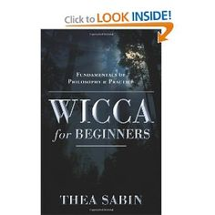 Wicca for Beginners: Fundamentals of Philosophy & Practice (For Beginners (Llewellyn's))