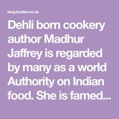 Royal Chicken Cooked in Yoghurt from Madhur Jaffrey - The Great Boden Diaries Egg Foo Young Gravy, Royal Chicken, Madhur Jaffrey, Cookery Books, Acting Career, Weekly Menu, Curries, Indian Food Recipes, Vegetarian