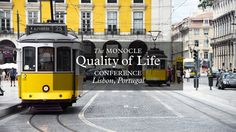 The Monocle Quality of Life Conference, Lisbon, Portugal