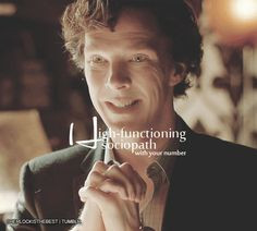 "Sherlockology - #39 - Página 1 - Wattpad  ""You're a bloody psycopath!!"" ""I'm a HIGH FUNCTIONING SOCIOPATH... With your number..."""
