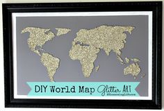 DIY World Map Glitter Art. This is just too cool!!! Love it and will be making this! Oh, I guess it would be great for kids to make too, lol!