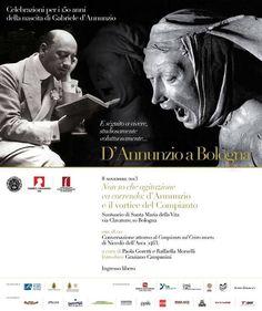 Oggi 8 novembre D'Annunzio a Bologna h 18 via Clavature 10 Santuario di Santa Maria della Vita