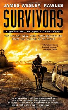 Survivors: A Novel of the Coming Collapse by James Wesley Rawles http://www.amazon.com/dp/1439172811/ref=cm_sw_r_pi_dp_GRoovb1R4VVWN