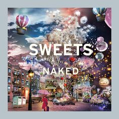 アーティスト村松亮太郎率いるネイキッドが贈るデジタルスイーツアート展「スイーツバイネイキッド(SWEETS BY NAKED)」が表参道ヒルズにて開催される。期間は、2016年12月1日(木)から20...