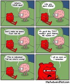 The Awkward Yeti comics Super Funny, Funny Cute, Hilarious, Funny Pick, Cute Comics, Funny Comics, Funny Cartoons, Heart And Brain Comic, The Awkward Yeti