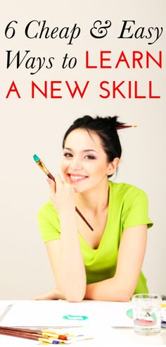 How to learn a new skill - not art related, but hey, she is holding a paintbrush