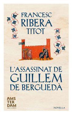 L'Assassinat de Guillem de Berguedà / Francesc Ribera, Titot. Desembre 2015