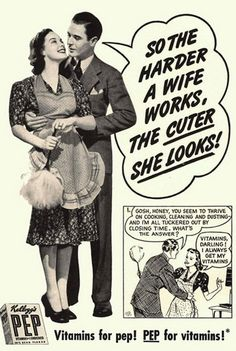 This advertisement about housewives shows gender bias and suggests that women are needed to cook for her husband and do all the house works for him. This advertisement also offers that all wives should work harder for their husband and to look 'cuter'.