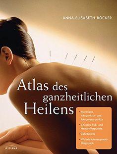 Atlas des ganzheitlichen Heilens: Meridiane, Akupunktur- ... https://www.amazon.de/dp/3424151645/ref=cm_sw_r_pi_dp_x_AoQ.xb6R33K6H