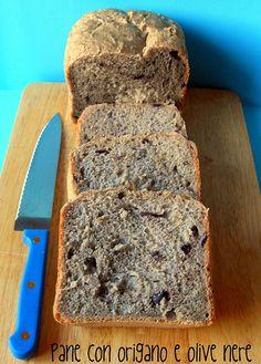 Ricette con la macchina del pane: PANE ALL'ORIGANO E OLIVE