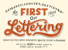 The First Steps of Hand-Lettering: Concept to Sketch (Lettering I) - Skillshare