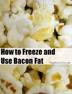 How to Freeze and Use Bacon Fat