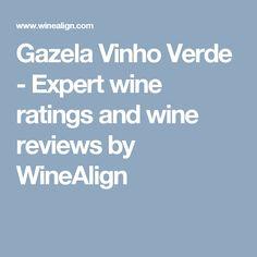 Gazela Vinho Verde - Expert wine ratings and wine reviews by WineAlign