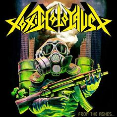 From the Ashes of Nuclear Destruction by Toxic Holocaust