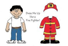 Dress Me up like a Fire Fighter - Community Helpers Color * 1500 free paper dolls at Arielle Gabriels The International Paper Doll Society also free China paper dolls The China Adventures of Arielle Gabriel *