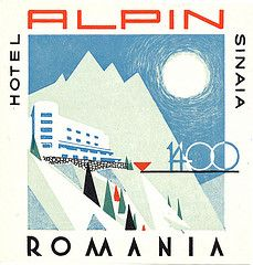 Hotel Alpin - Sinaia, Romania ~ Lost Art of the Luggage Label Hotel Branding, Old Luggage, Vintage Luggage, Vintage Ski Posters, Vintage Logos, Vintage Graphic, Vintage Hotels, Luggage Labels, Lost Art