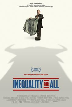 INEQUALITY FOR ALL movie trailer and poster featuring Robert Reich