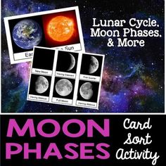 Moon Phases - This is a card sort activity that can be used when teaching moon phases in your class.  Want the Complete Lesson?5E Lesson on the Lunar Cycle  - Includes Everything you Need to Teach a Comprehensive Lesson on this topic (includes this product)The product includes:-8 moon phase photos cards with moon phase name on them-8 blank moon phase photo cards- 1 Sun with name on it- 1 Sun that is blank- 1 Earth with name on it- 1 Earth that is blankThere are two manipulatives in this one…