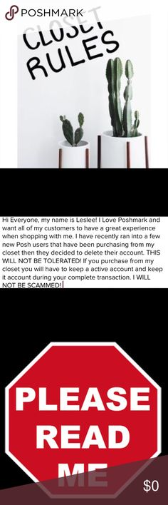 Closet Rules! Please Read Me! I LOVE ❤️ Reasonable Offers! I Only negotiate price through the offer feature. I don't discuss prices in comments. If you need measurements please just ask I am happy to provide them for you. All my items are in great condition..if they have flaws I do list this in the description so please read description before buying! This is your responsibility as a buyer. As a seller I describe all my items to the best of my ability & try to add as many photos as I can. If…