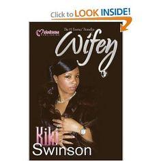 Wifey Book Series by Kiki Swinson