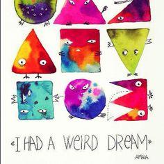 I had a weird dream