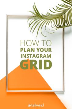 Ready to make random Instagram content a thing of the past? Use our tips and and Instagram grid planner to design your Instagram grid like a pro! #instagramgridplan #instagramlayout