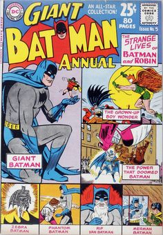 Classic cover by Dick Sprang, Sheldon Moldoff, Charles Paris, and Stan Kaye from the Batman Annual #5, published by DC Comics, Summer 1963. tumblr_npd9rlX7qM1rhjbado1_540.jpg (540×781)