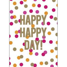 Happy Day Birthday Card