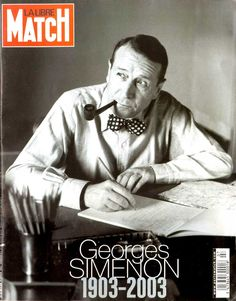 Georges Simenon will always be the man with the pipe, the prolific writer among…
