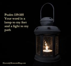 Psalm 119:105  Your word is a lamp to my feet and a light to my path #Bible #Jesus #Christian #verse #scripture #quote