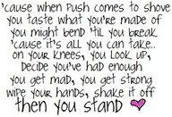 Then you stand....Rascal Flatts