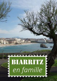 Notre visite de Biarritz en famille: le musée du chocolat, l'aquarium, les plages et la ville. De belles activités pour les enfants