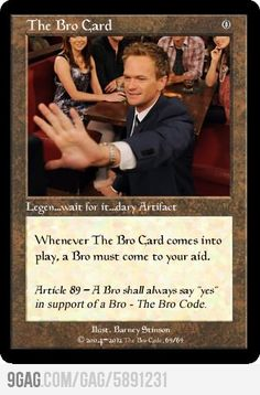 Bro the gathering. Funny Gags, Funny Memes, Barney Stinson Quotes, The Bro Code, Pop Culture References, Himym, How I Met Your Mother, Life Advice, Best Funny Pictures