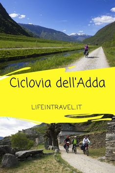 Ciclovia dell'Adda:dalle Alpi al fiume Po in bicicletta ✨ Trekking, Places To Travel, Places To Visit, Paragliding, Outdoor Activities, Italy Travel, Trip Planning, Tourism, Hiking