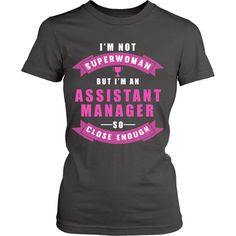 I'm An Assistant Manager