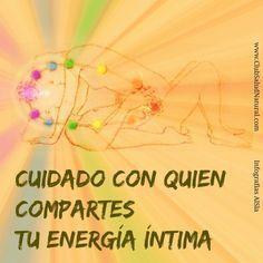 Cuidado Con Quien Compartes tu Energía Íntima - Club Salud Natural