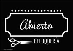 cartel abierto #Peluqueria