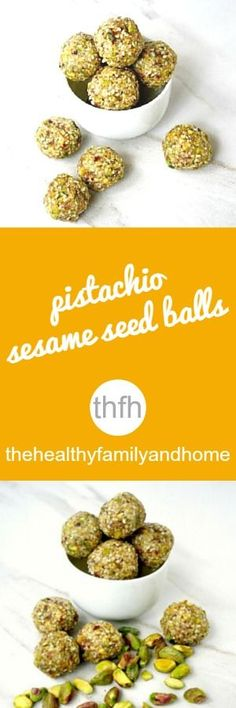 Pistachio Sesame Seed Balls. Raw vegan. | The Healthy Family and Home