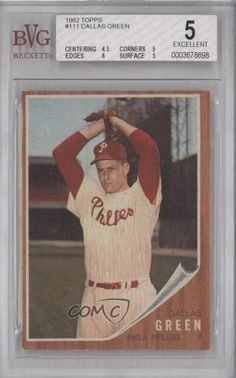 Dallas Green BVG GRADED 5 Philadelphia Phillies (Baseball Card) 1962 Topps #111 by Topps. $9.00. 1962 Topps #111 - Dallas Green BVG GRADED 5