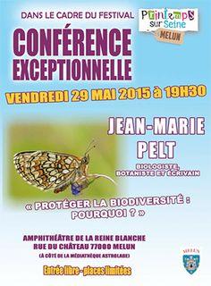 Jean-Marie PELT : Protéger la biodiversité : pourquoi ? #biodiversité #Melun #environnement