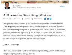 Zsolt Olah's recap of his day in a game design workshop. https://www.linkedin.com/pulse/atd-learnnow-game-design-workshop-zsolt-olah