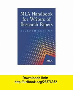 MLA Handbook for Writers of Research Papers 7th (seventh) edition Text Only Joseph Gibaldi ,   ,  , ASIN: B004MNEUES , tutorials , pdf , ebook , torrent , downloads , rapidshare , filesonic , hotfile , megaupload , fileserve