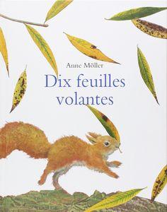 Amazon.fr - Dix feuilles volantes - Anne Möller, Pierre Bertrand - Livres