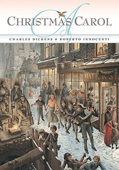 A Christmas Carol by Charles Dickens and Roberto Innocenti. Perfect for reading in the days leading up to Christmas! Gift Guide 2015