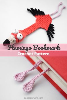 Get the printable PDF Pattern One day the life in a Flamingo strong colony at the Atlantic coast became . Crochet Bookmark Pattern, Crochet Amigurumi Free Patterns, Crochet Animal Patterns, Stuffed Animal Patterns, Easy Crochet Bookmarks, Free Easy Crochet Patterns, Easy Crochet Animals, Crochet Accessories Free Pattern, Christmas Crochet Patterns